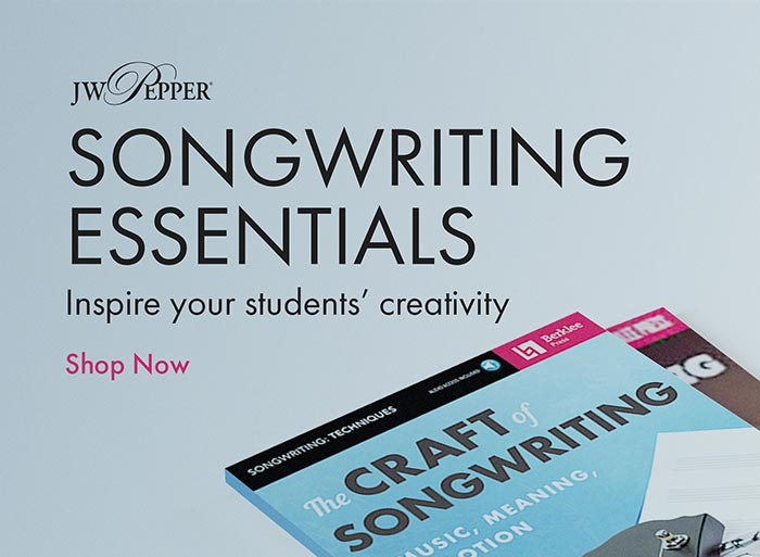 Inspire your students' creativity with songwriting essentials!