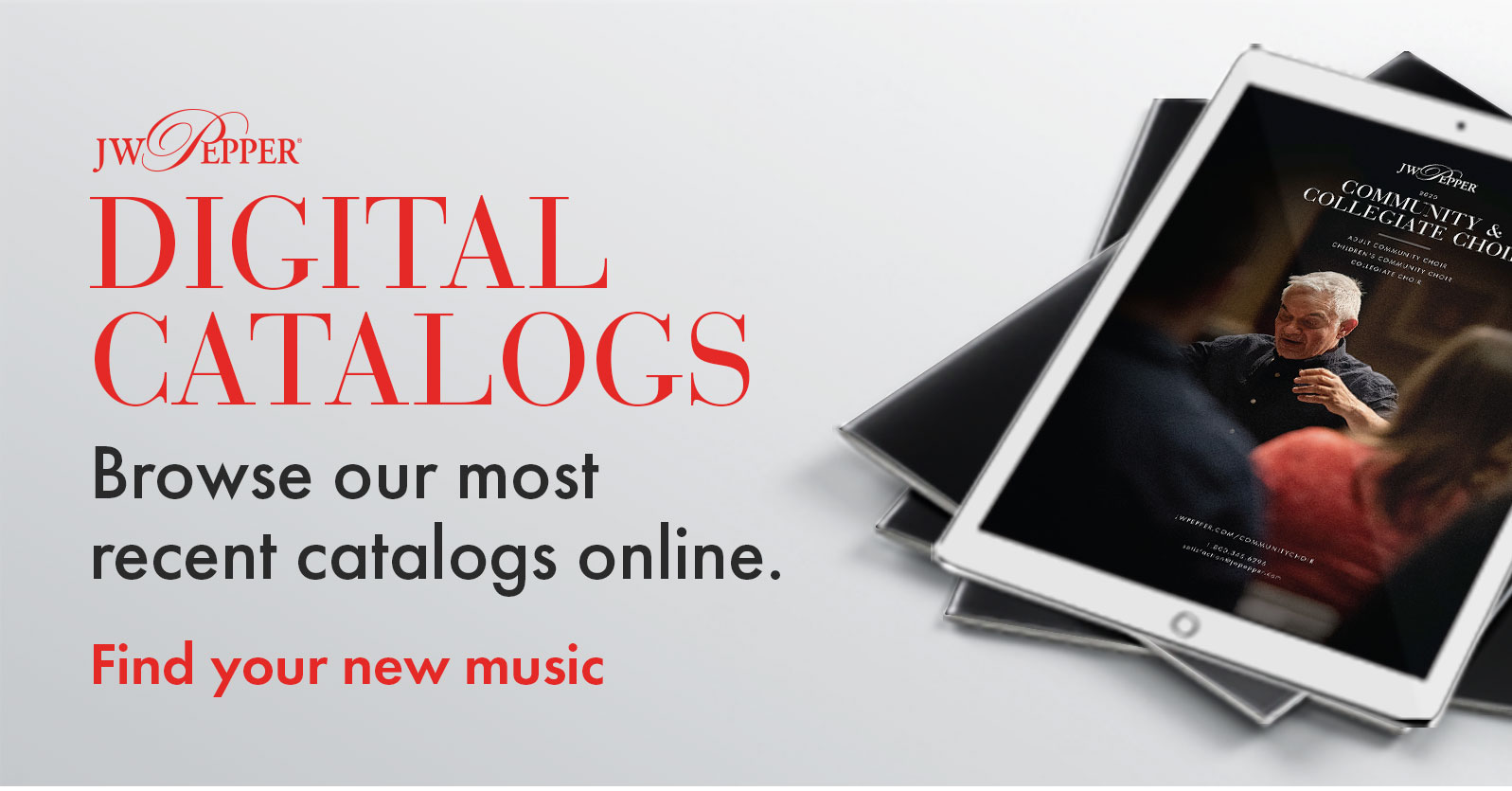 Find your new choir music. Browse our most recent catalogs online!
