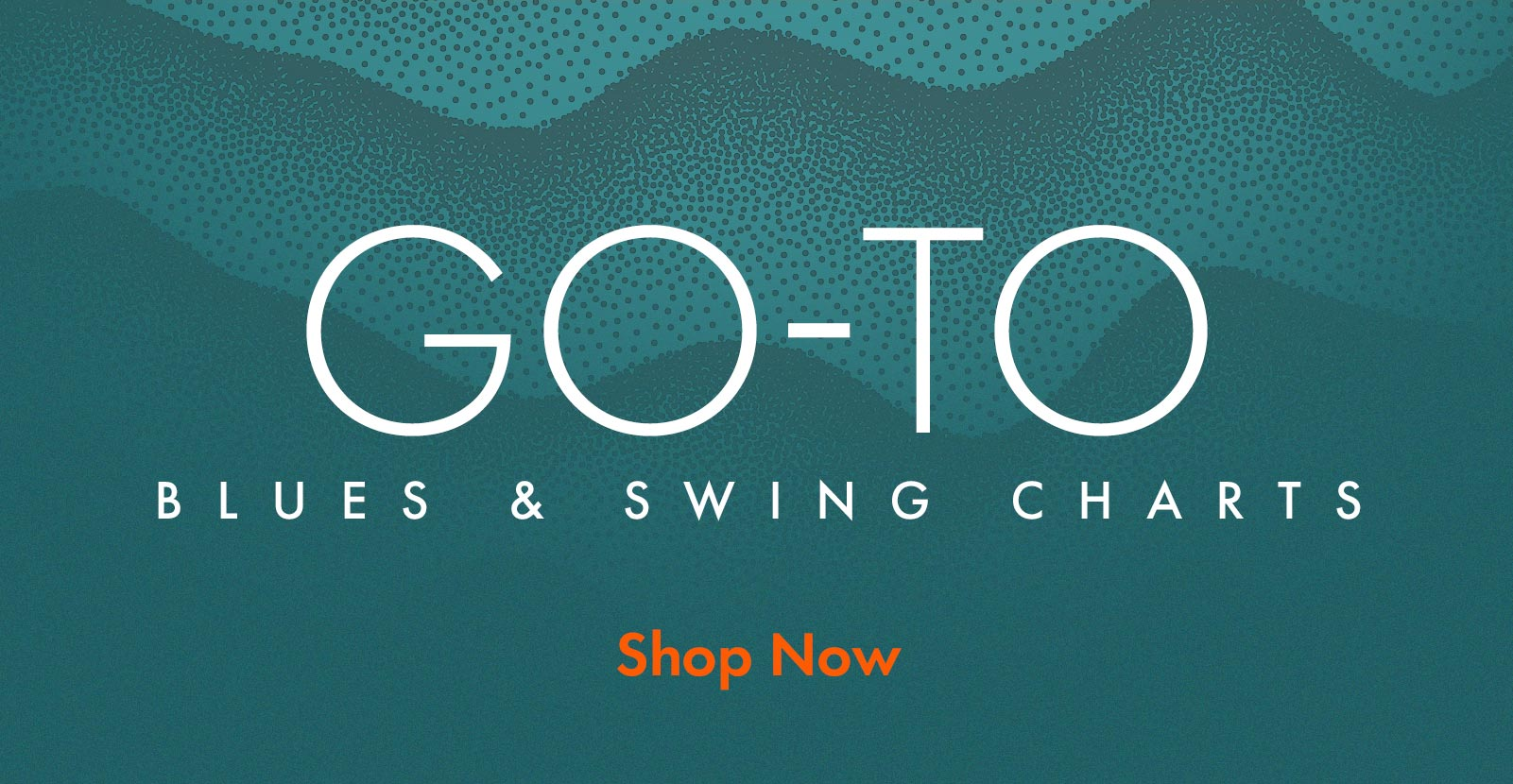 Go-to blues and swing charts. Shop Now!