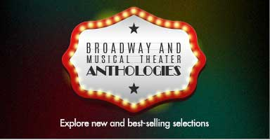 Add the newest and best selling selections from Broadway and musical theater to your library.