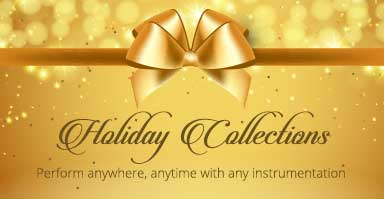 Shop holiday orchestra collections. Perform anywhere, anytime with any instrumentation.