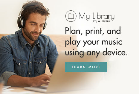 Your music experience made easy. Learn more about the My Library service of J W Pepper.