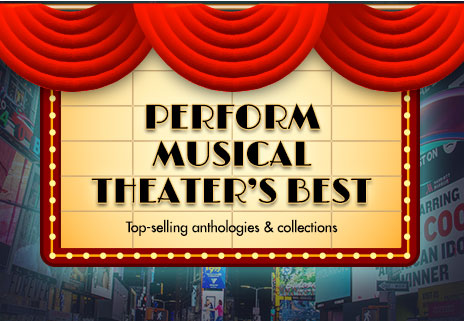 Perform music theaters best! Shop top selling musical theatre anthologies.