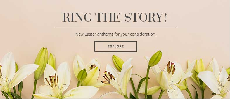 Ring the story! Shop new Easter anthems for handbells.