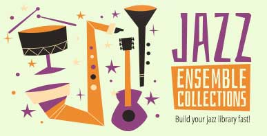 Shop jazz ensemble collections. Build your jazz sheet music library fast!