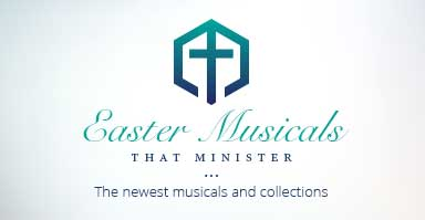 Shop the newest Easter musicals and cantatas.