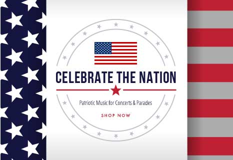 Celebrate the nation! Shop patriotic sheet music for concerts and parades.