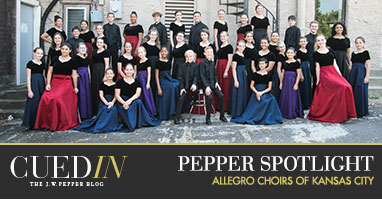 CuedIn: The J. W. Pepper blog. Pepper spotlight on the Allegro Choirs of Kansas City.