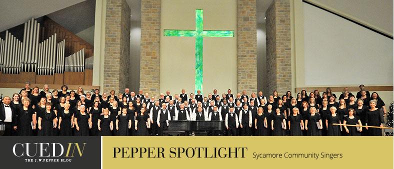 CuedIn: The J. W. Pepper blog. Pepper spotlight on the Sycamore Community Singers.