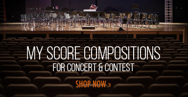 Shop My Score compositions for concert and contest.
