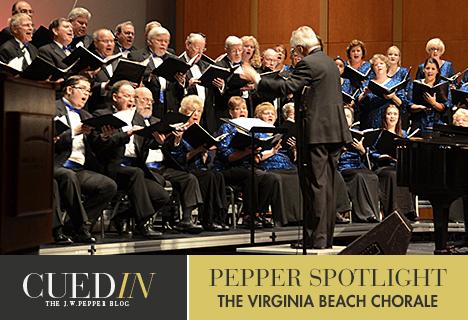 The J.W. Pepper blog. Pepper Spotlight on the Virginia Beach Chorale.