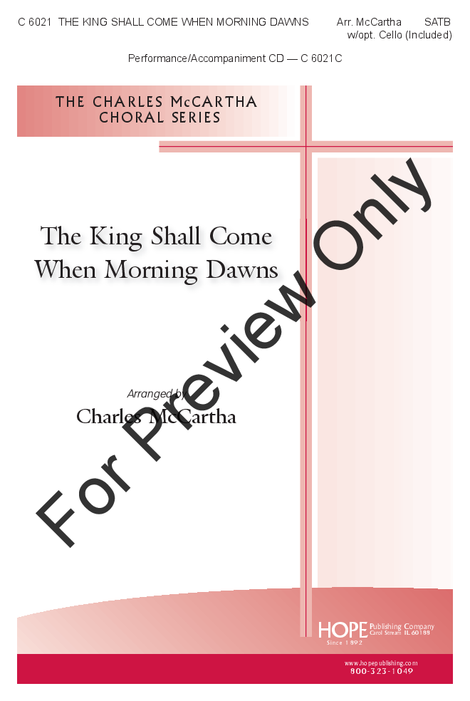 The King Shall Come When Morning Dawns Thumbnail