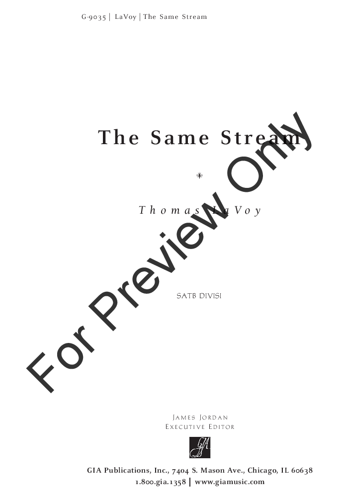 The Same Stream (SATB ) by Thomas LaVoy| J W  Pepper Sheet Music