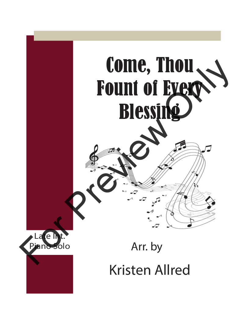 Come, Thou Fount of Every Blessing (Int  Piano So | J W