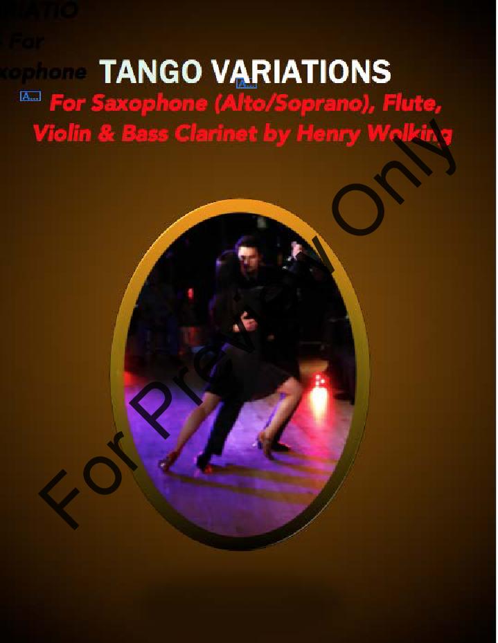 Tango Variations for Saxophone (Alto/Soprano) Flute, Violin & Bass Clarinet Thumbnail