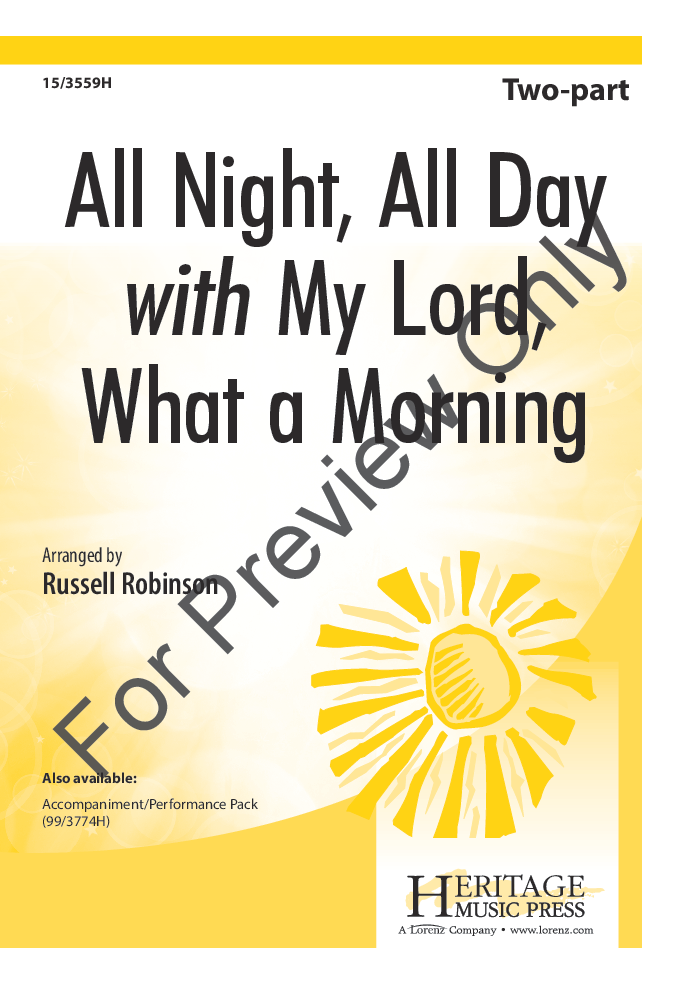 All Night, All Day -with- My Lord, What a Morning Thumbnail