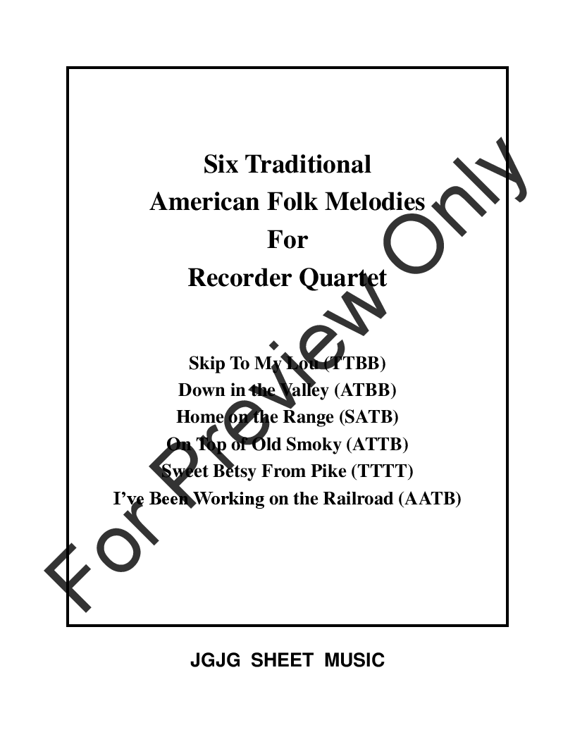 Six American Melodies for Recorder Quartet (Recor | J W