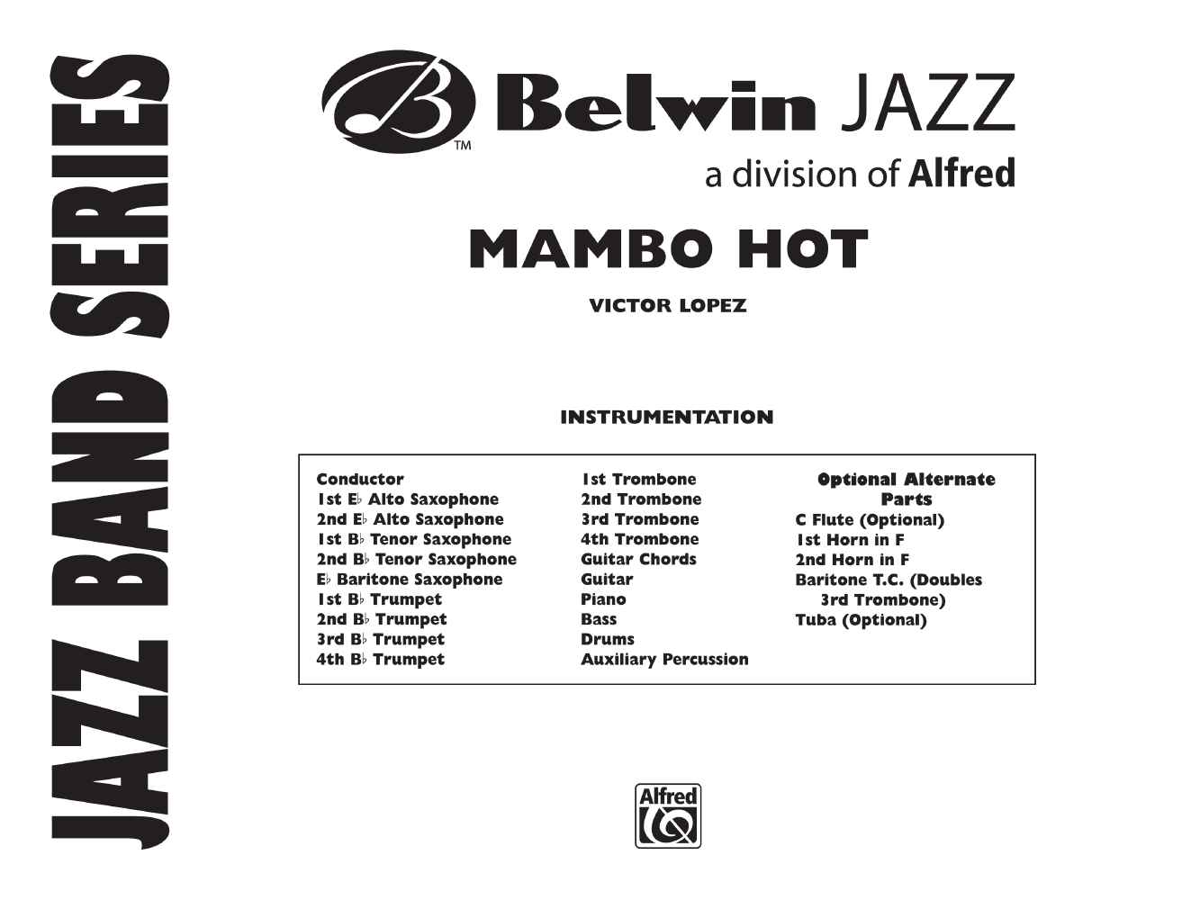 Mambo Hot by Victor Lopez| J W  Pepper Sheet Music