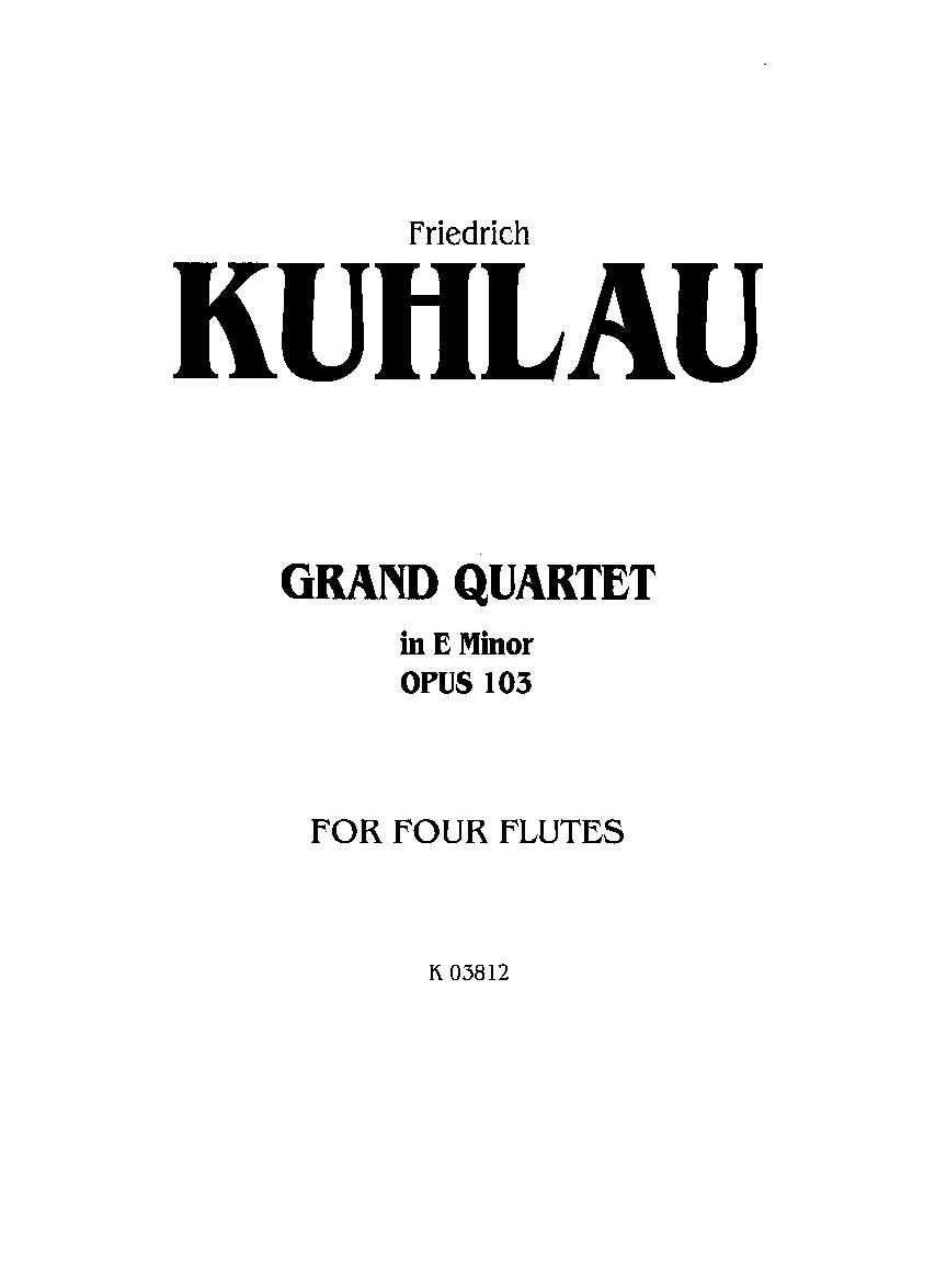 Grand Quartet in E Minor, Opus 103: For Four Flutes (Kalmus Edition)